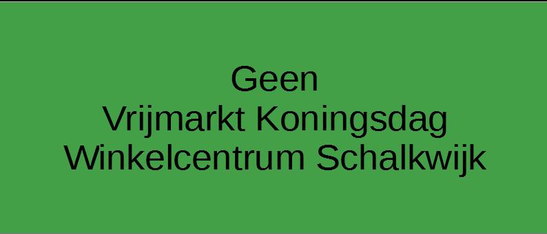 GEEN Vrijmarkt Winkelcentrum Schalkwijk